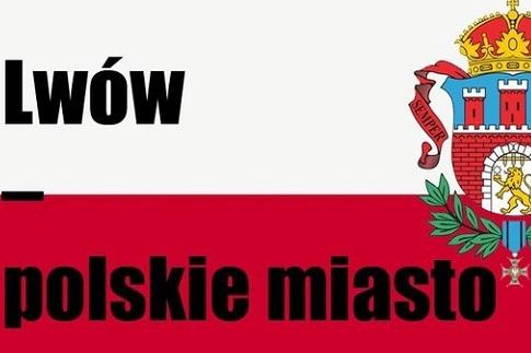 На польских ресурсах Львов уже отдан во владение Польши